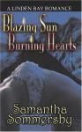 Blazing Sun Burning Hearts - Samantha Sommersby