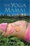 The Yoga Mamas - Katherine Stewart