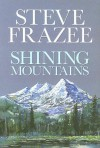 Shining Mountains (Western Series) - Steve Frazee