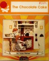 The Chocolate Cake - June Melser