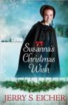 Susanna's Christmas Wish - Jerry S. Eicher