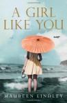 A Girl Like You - Maureen Lindley