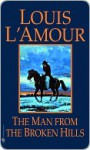 The Man from the Broken Hills - Louis L'Amour