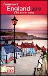 Frommer's England & the Best of Wales 2012 - Nick Dalton, Rebecca Ford, Donald Strachan, Stephen Keeling, Rhonda Carrier, Deborah Stone, Louise McGrath