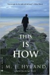 This Is How - M.J. Hyland