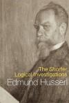 The Shorter Logical Investigations (International Library of Philosophy) - Edmund Husserl, J.N. Findlay, Michael Dummett, Dermot Moran