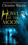 Howl at the Moon: A novel of The Others - Christine Warren