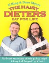 The Hairy Dieters Eat For Life - Si King, Dave Myers