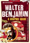 Introducing Walter Benjamin: A Graphic Guide - Howard Caygill, Andrzej Klimowski, Alex Coles