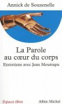 Parole Au Co Eur Du Corps (La) - Annick Souzenelle, Annick De Souzenelle