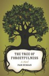 The Tree of Forgetfulness - Pam Durban
