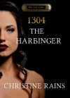 1304 - The Harbinger - Christine Rains