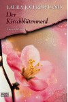 Der Kirschblütenmord. Sano Ichiros Erster Fall - Laura Joh Rowland