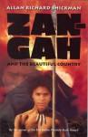 Zan-Gah and the Beautiful Country - Allan Richard Shickman