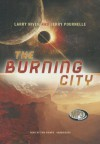 The Burning City - Larry Niven, Tom Weiner