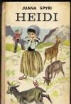 Heidi. - Johanna Spyri