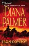 Iron Cowboy (Silhouette Desire) - Diana Palmer