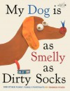 My Dog Is as Smelly as Dirty Socks: And Other Funny Family Portraits - Hanoch Piven