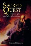 Sacred Quest: In Search of the Lost Ark of the Covenant - Howard H. Schack