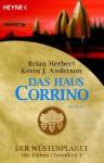 Das Haus Corrino (Der Wüstenplanet: Die frühen Chroniken, #3) - Brian Herbert, Kevin J. Anderson, Bernhard Kempen