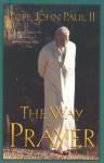 The Way Of Prayer - Pope John Paul II