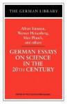 German Essays on Science in the 20th Century: Albert Einstein, Werner Heisenberg, Max Planck, and ot - Wolfgang Schirmacher, Max Planck