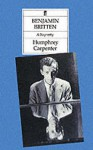 Benjamin Britten: A Biography - Humphrey Carpenter