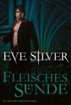Fleischessünde - Eve Silver