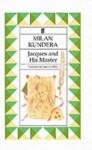 Jacques And His Master - Milan Kundera