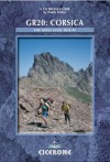 GR20: Corsica: The High Level Route (Cicerone Guides) - Paddy Dillon
