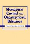 Management Control And Organizational Behaviour - Phil Johnson, John Gill