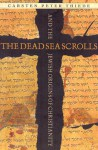 The Dead Sea Scrolls and the Jewish Origins of Christianity - Carsten Peter Thiede