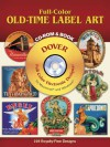 Full-Color Old-Time Label Art CD-ROM and Book - Dover Publications Inc.