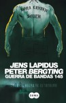 Guerra de bandas 145 - Jens Lapidus, Peter Bergting