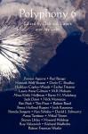 Polyphony, Volume 6 - Deborah Layne, Jay Lake, Forrest Aguirre