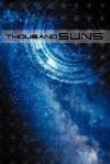 Thousand Suns - James Maliszewski, Richard Iorio II