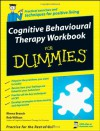 Cognitive Behavioural Therapy Workbook for Dummies - Rhena Branch, Rob Willson