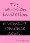 The Petrosian Invitation - T.P. Keating