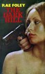 The Dark Hill - Rae Foley