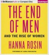 The End of Men: And the Rise of Women (Audiocd) - Hanna Rosin, Laural Merlington
