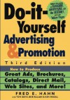 Do It Yourself Advertising And Promotion How To Produce Great Ads, Brochures, Catalogs, Direct Mail, Web Sites, And More! - Fred E. Hahn, Tom Davis, Bob Killian
