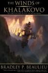 The Winds of Khalakovo (The Lays of Anuskaya) - Bradley P. Beaulieu