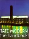 Tate Modern: The Handbook - Iwona Blazwick