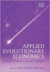 Applied Evolutionary Economics: New Empirical Methods and Simulation Techniques - Wontack Hong, Paolo P. Saviotti