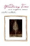 Wandering Time: Western Notebooks - Luis Alberto Urrea