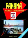 Panama Investment and Business Guide - USA International Business Publications, USA International Business Publications