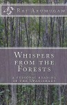 Whispers from the Forests: A Personal Reading of the Upanishads - Raj Arumugam