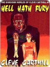 Hell Hath Fury [The Unknown Worlds of Cleve Cartmill #1] - Cleve Cartmill