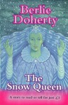 The Snow Queen (Everystory) - Hans Christian Andersen, Berlie Doherty, Siân Bailey