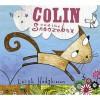 Colin And The Snoozebox - Leigh Hodgkinson